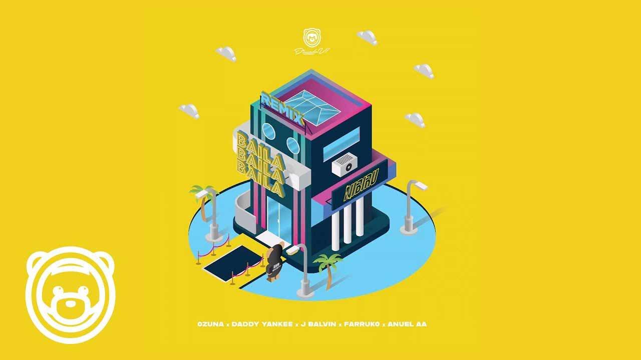 Baila Baila Baila - Ozuna Remix ft Daddy Yankee, J Balvin, Farruko, Anuel AA