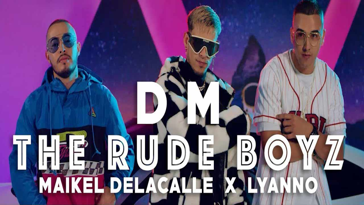 DM - The Rudeboyz, Maikel Delacalle, Lyanno
