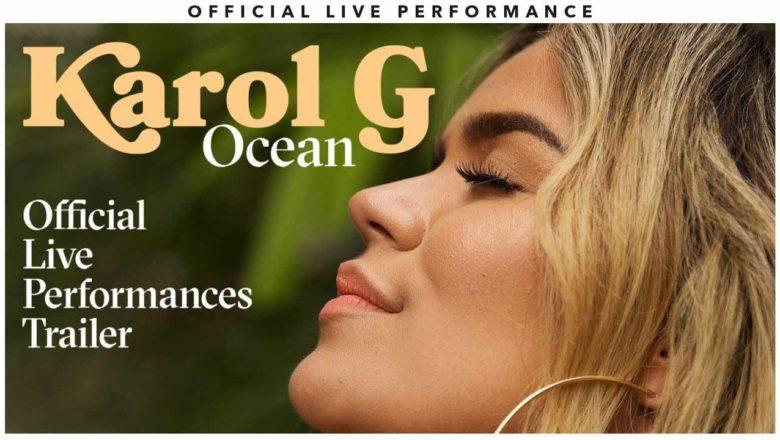 Ocean Live Performances – Karol G