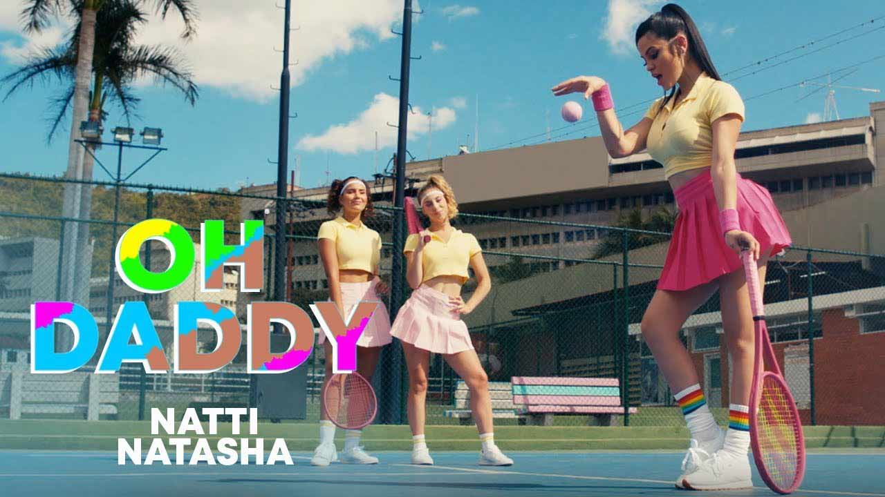 Oh daddy - Natti Natasha