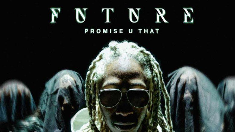 Promise U That – Future