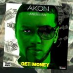 Get Money – Akon ft Anuel AA