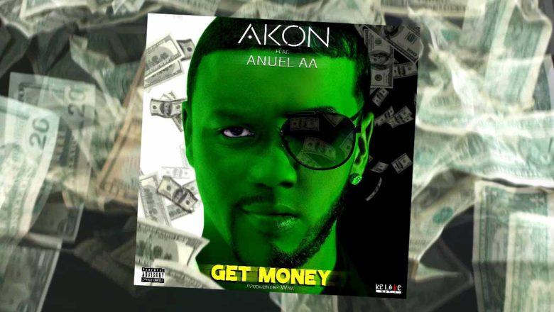 Get Money – Akon ft Anuel AA