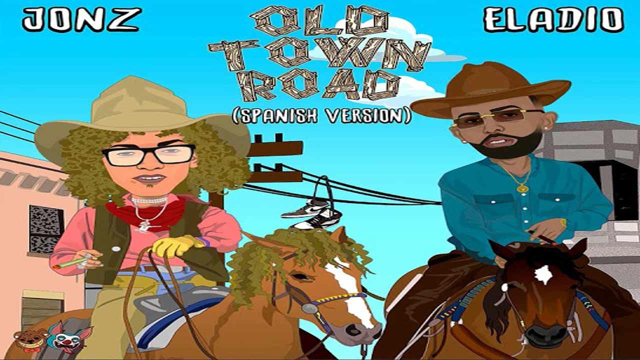Old Town Road - Jon Z ft Eladio