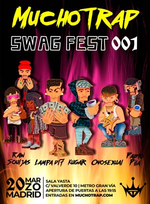 MuchoTrap Swag Fest 001